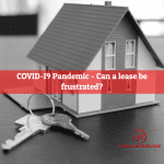 COVID-19 Pandemic – Can you get out of your lease?