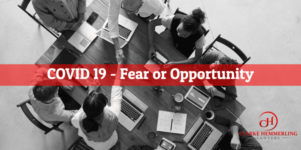 COVID 19 - Fear or Opportunity
